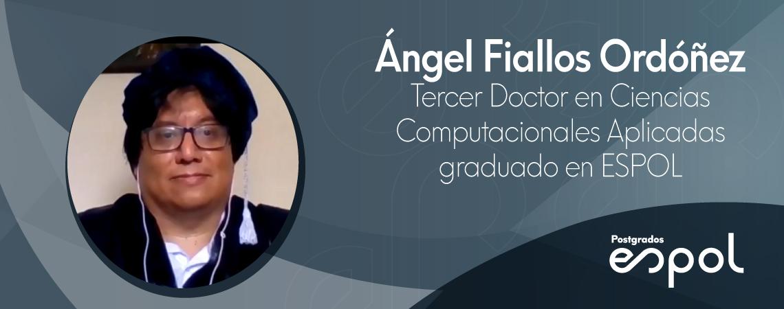 Angel Fiallos Ordoñez, tercer graduado DCCA